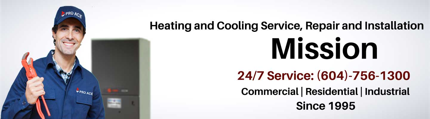 Mission 24/7 heating and cooling repair, service and installation